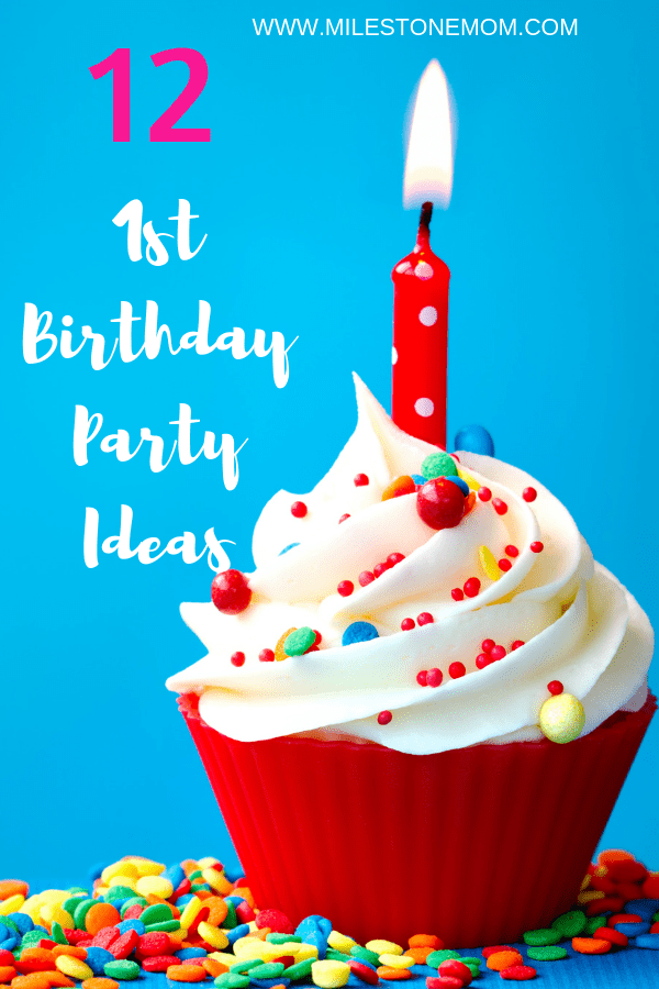 These Fun First Birthday Party Ideas Will Help You Celebrate And Your Baby By Creating A Wonderful All Of Guests Enjoy