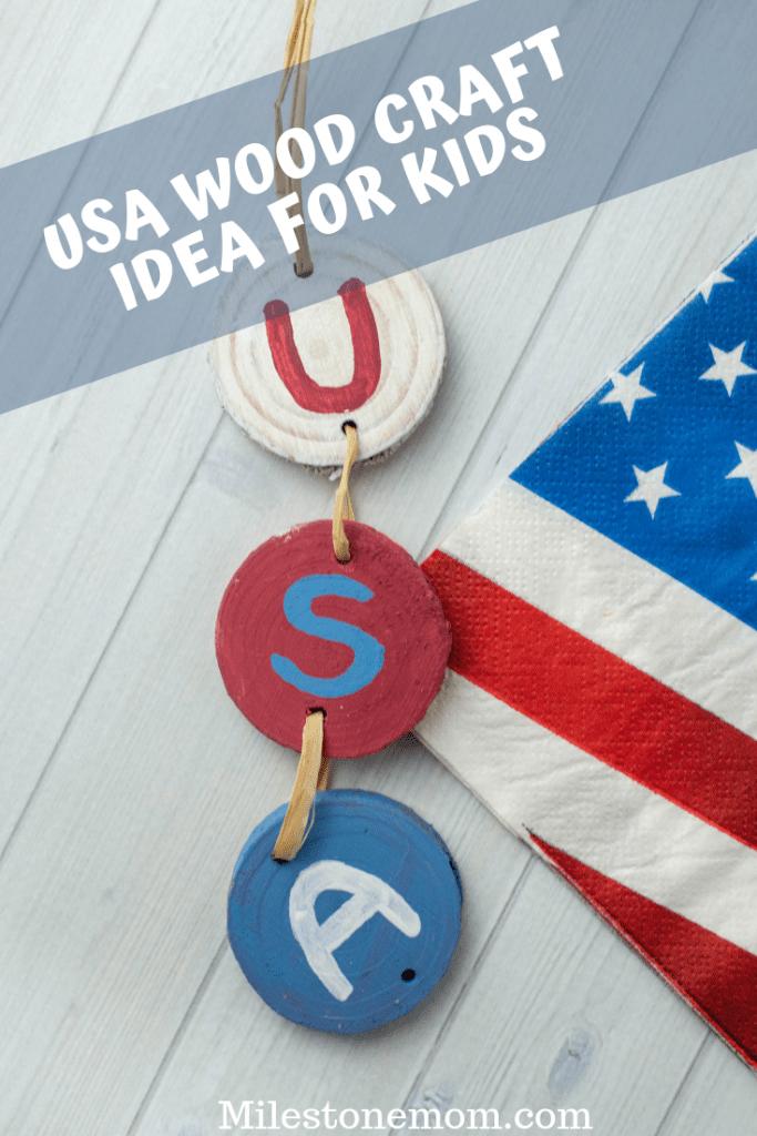USA-Wood-Craft Idea-for-Kids-Milestone-Mom