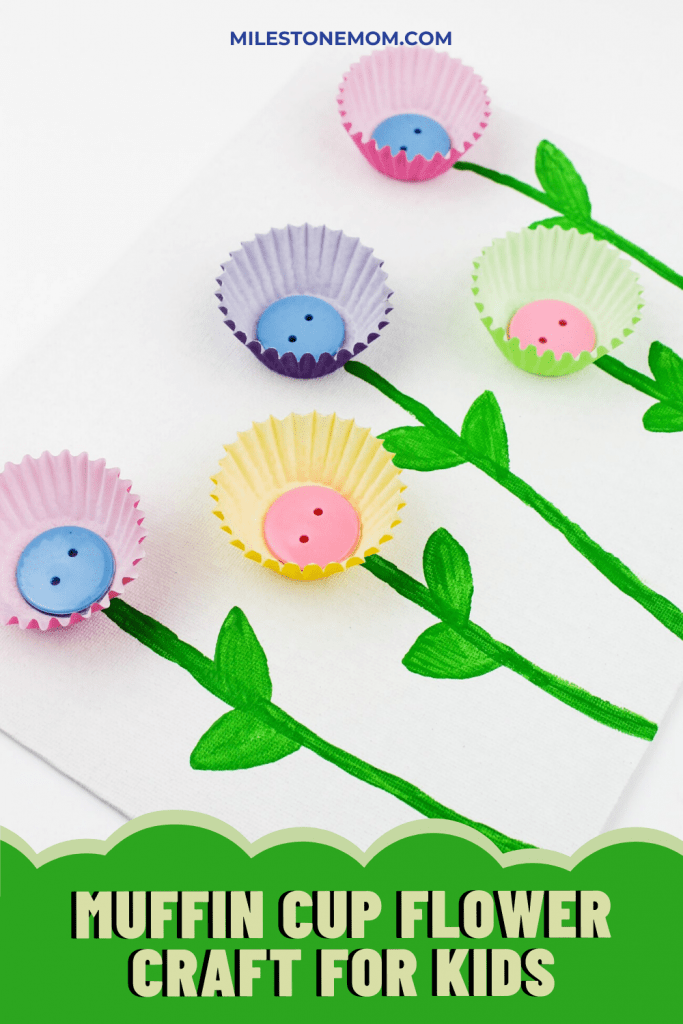 Milestone Mom – Muffin Cup Flower Craft For Kids