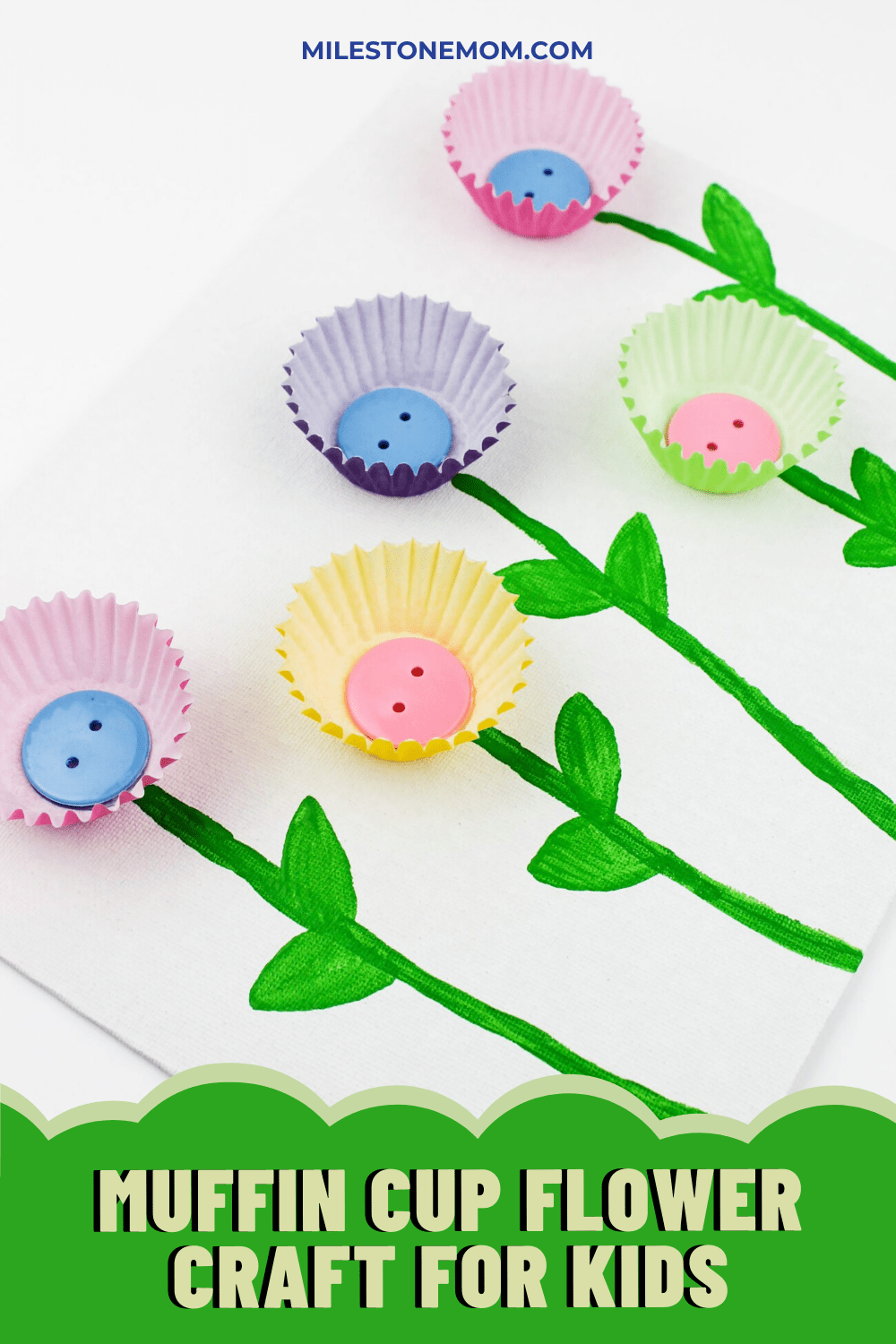Milestone Mom - Muffin Cup Flower Craft For Kids